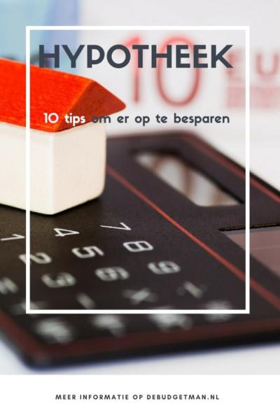 hypotheek verlagen- 10 tips. debudgetman.nl
