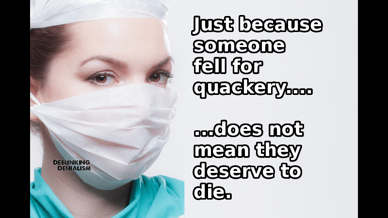 Victims of quackery do not deserve death