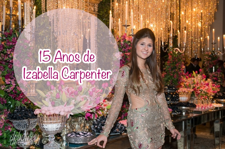 15 anos de Izabella Carpenter