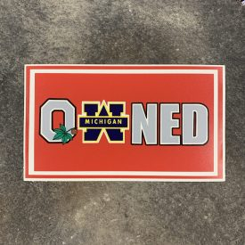 Ohio State OWNS Michigan Decal