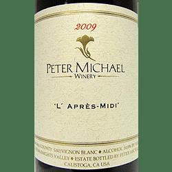 Peter Michael Winery L'Après Midi 2009