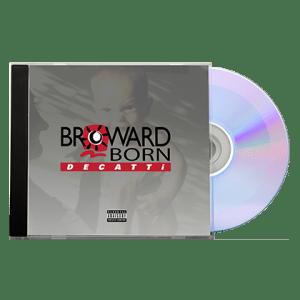 BROWARD BORN music album by DECATTi