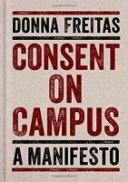 Consent on a Campus by Donna Freitas