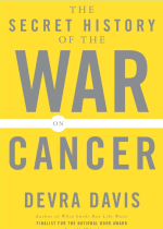 secret history of the war on cancer