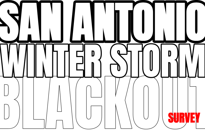 San Antonio Winter Storm Blackout Survey Image