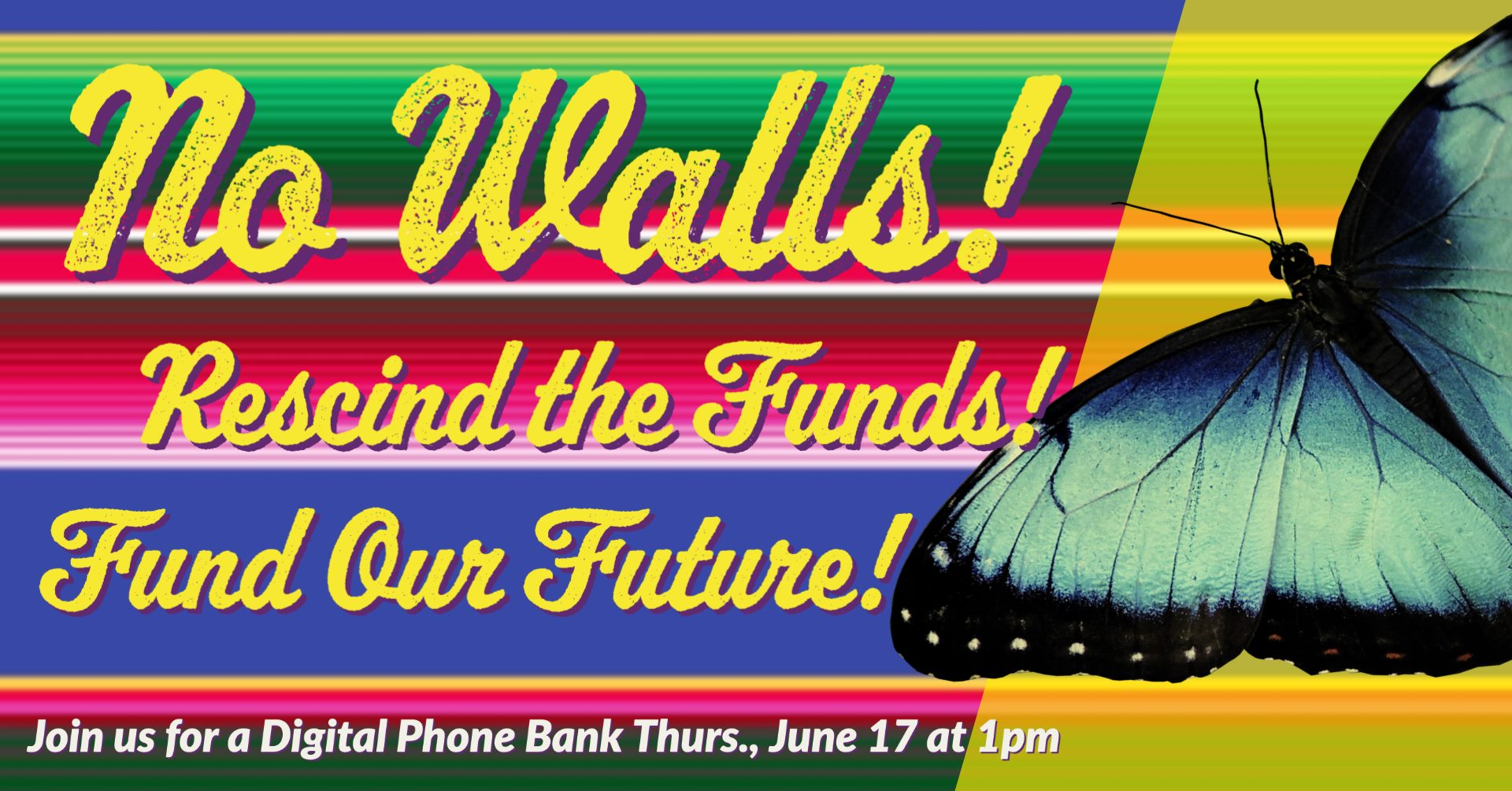 Digital Phone Bank to Stop the Wall