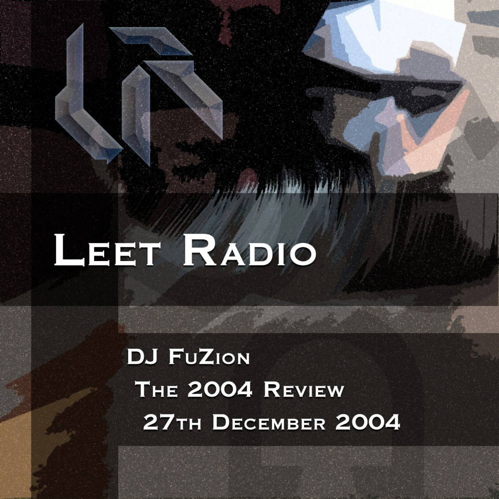 The annual Drum & Bass Review, 2004. This show was hosted on Leet Radio via the late great DJ Spex.