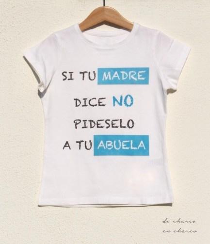 Camiseta SI TU MADRE DICE NO PIDESELO A TU ABUELA para niño y niña