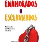 Amor libre, Enamorados o esclavizados, PDF -  Walter Riso