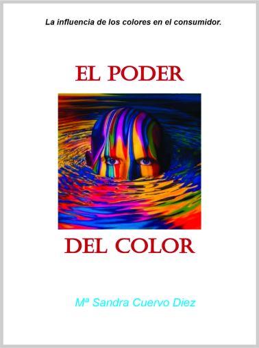 Apariencia visual, Poder del color, Influencia de los colores