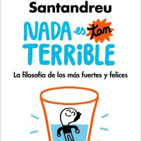 Nada es tan terrible, PDF – Rafael Santandreu