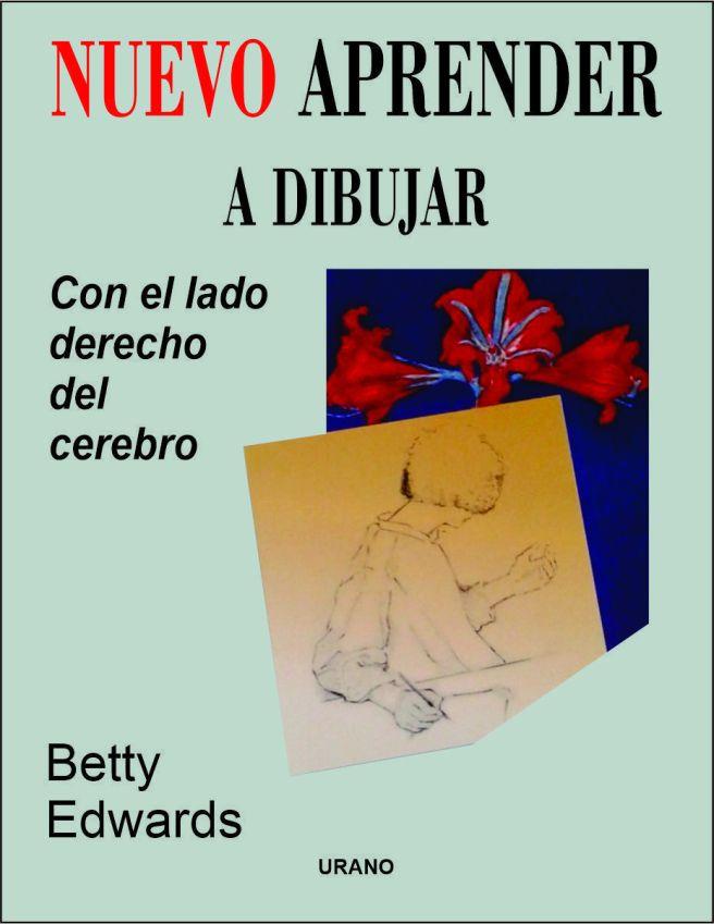 Aprende a dibujar con el lado derecho del cerebro, PDF - Betty Edwards