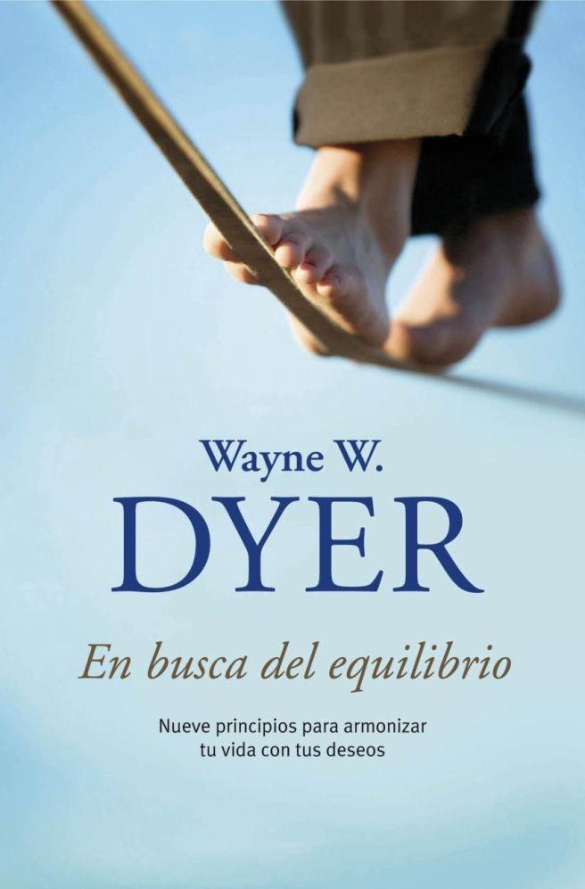 [PDF] En busca del equilibrio, Wayne Dyer