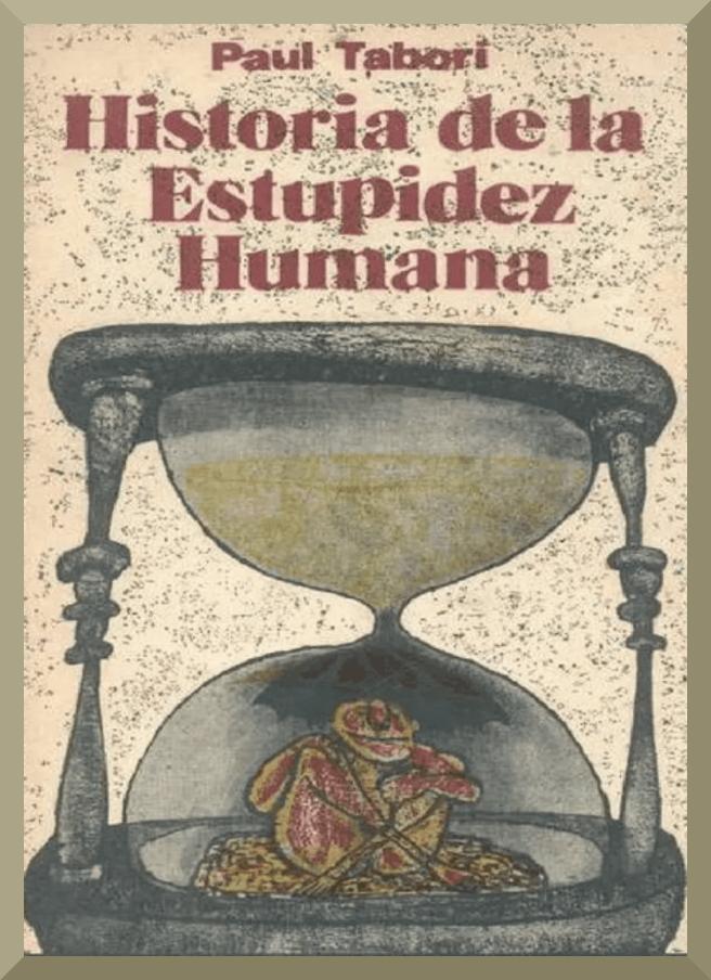 Historia de la estupidez humana