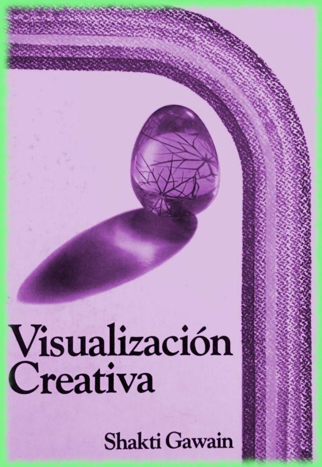 Shakti Gawain, PDF - Visualización Creativa