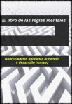 [PDF] El libro de las reglas mentales, Neurociencias