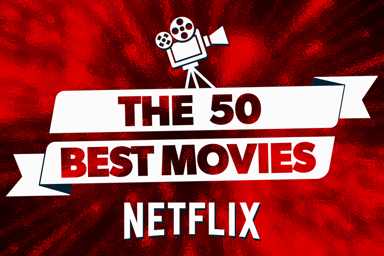 Best Movies On Netflix Right Now October 20