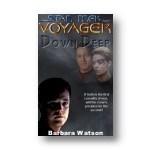 Virtual Voyager Season 9 Ep11: Down Deep, Part 1