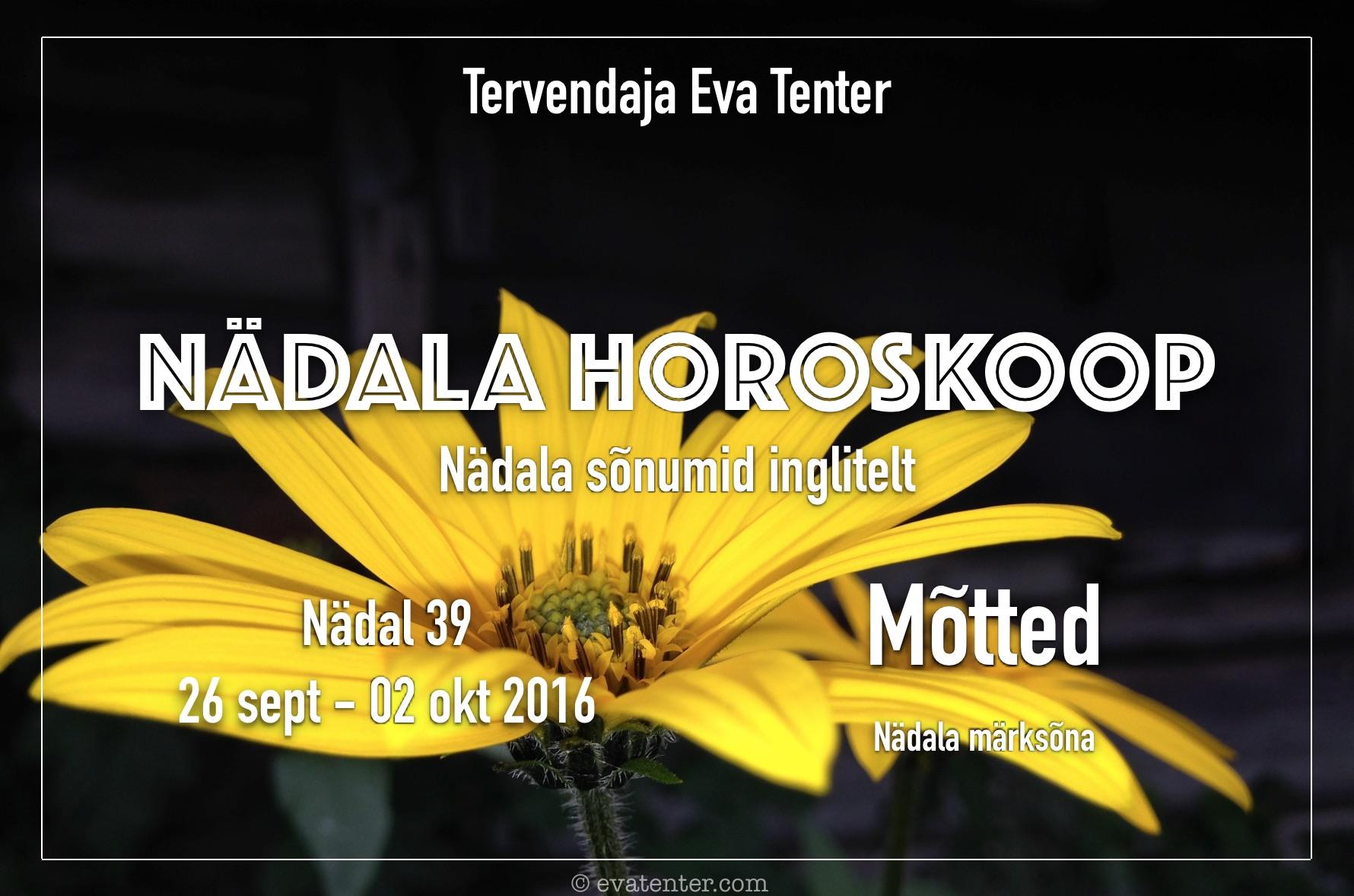 Nädala horoskoop – 26.09-02.10.2016 #horoskoop