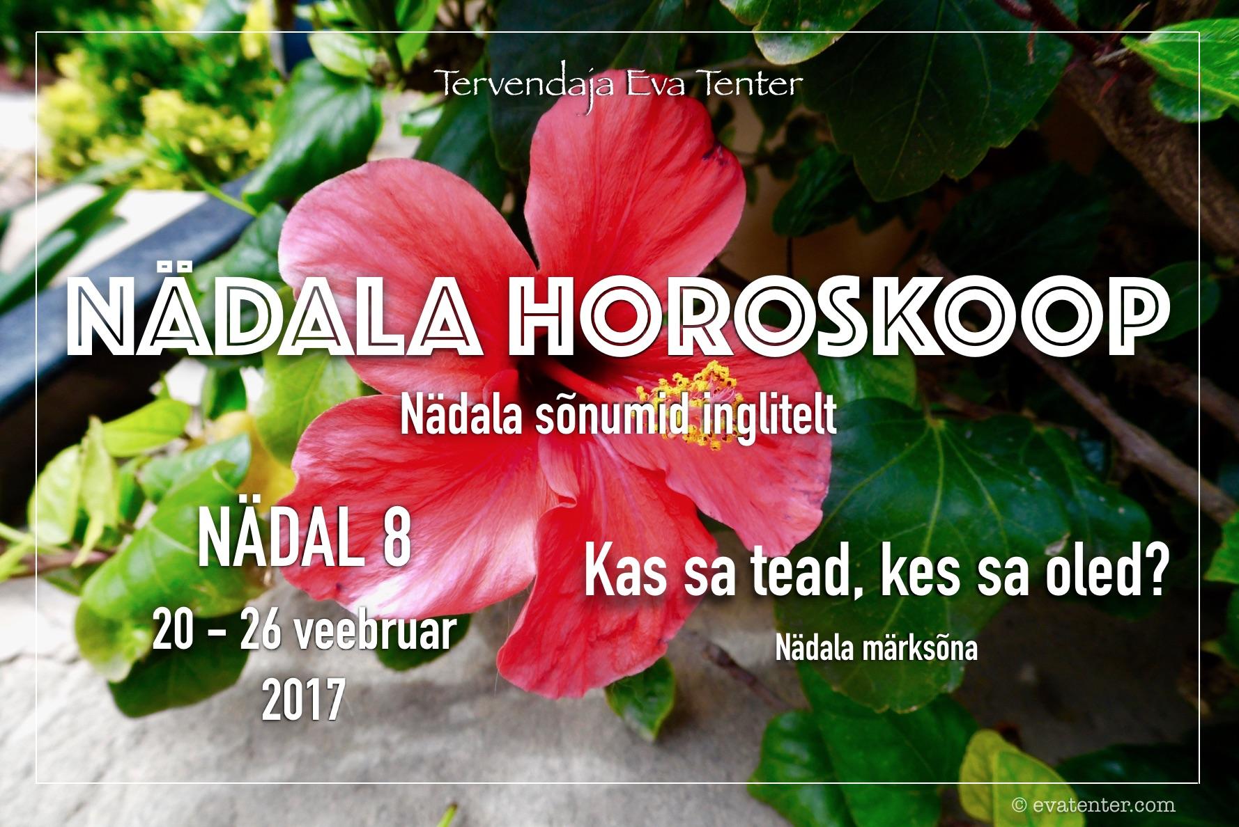 Nädala horoskoop 20.02-26.02.2017 #horoskoop