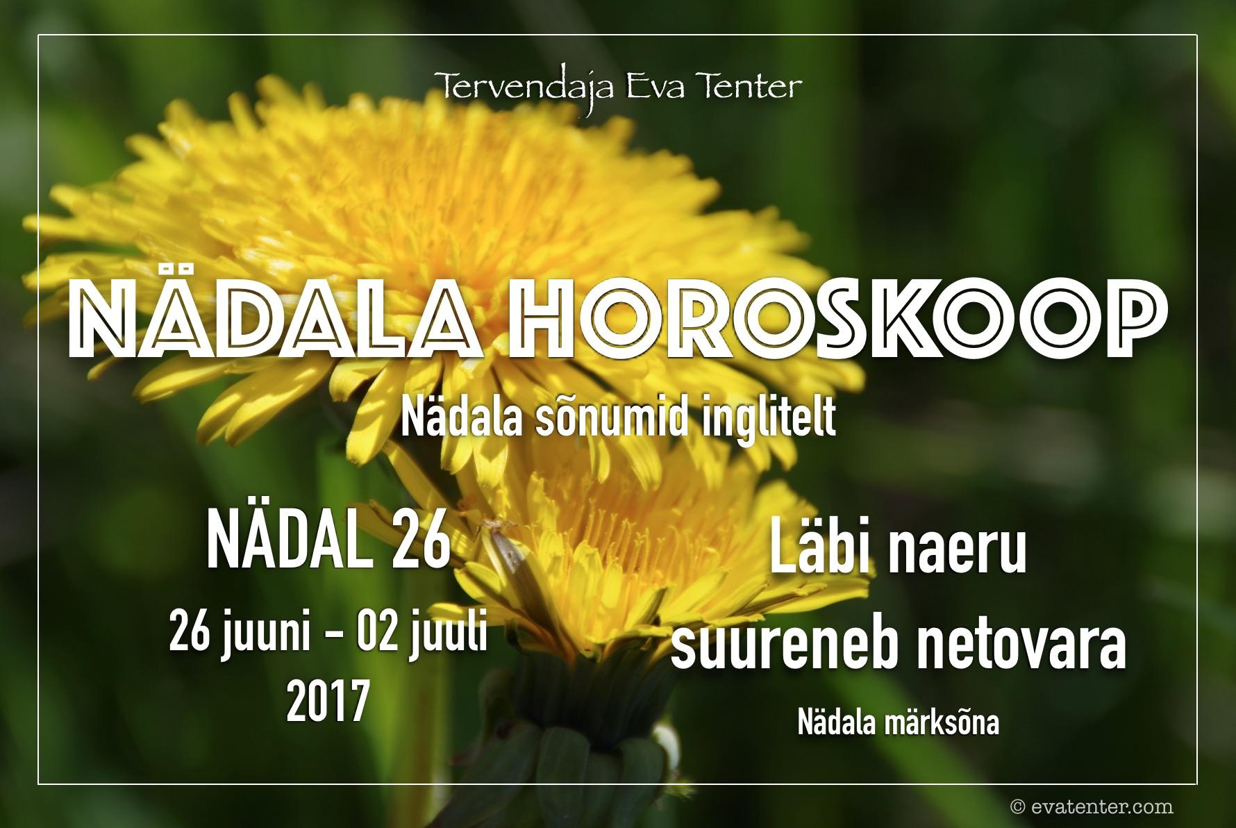 Nädala horoskoop 26.06-02.07.2017