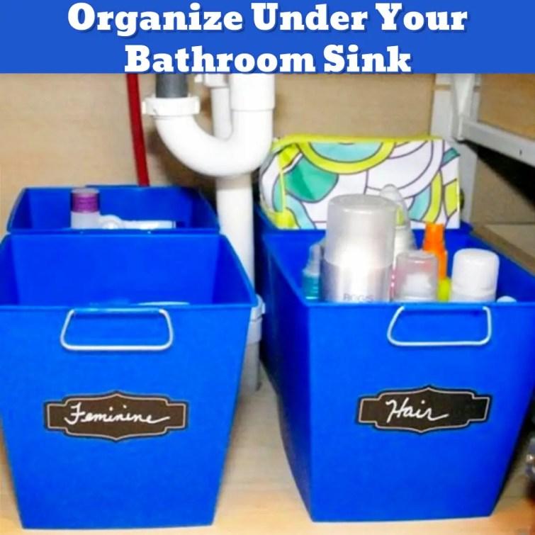 Organize Under Bathroom Sink - DIY bathroom organization ideas - Getting Organized - 50+ Easy DIY organization Ideas To Help Get Organized