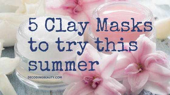 5 clay masks to try this summer
