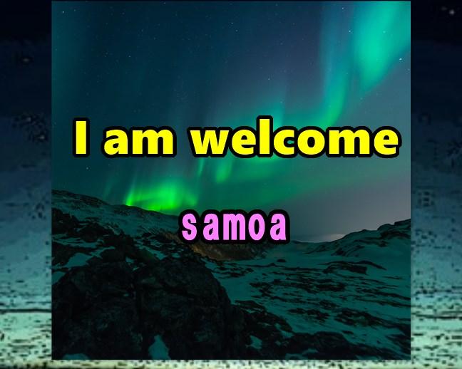 I am welcome samoa