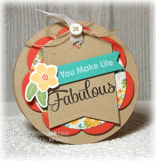 You Make Life Fabulous by Jen Shults