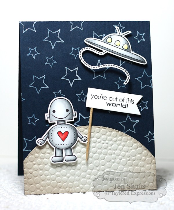 Out of This World by Jen Shults, stamps and dies from Taylored Expressions