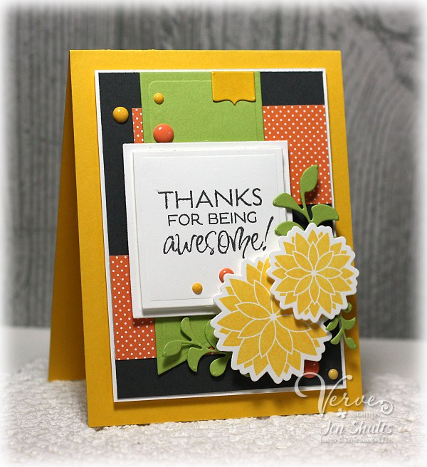 Thanks for Being Awesome by Jen Shults using Verve Stamps and Dies