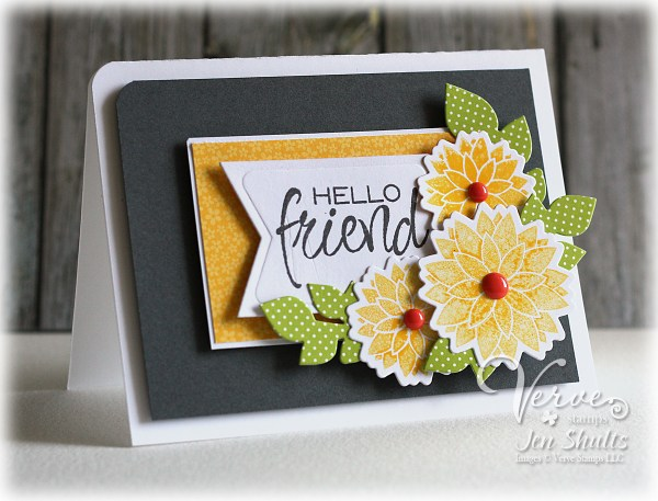 Hello Friend by Jen Shults using DS157 and stamps and dies from Verve Stamps