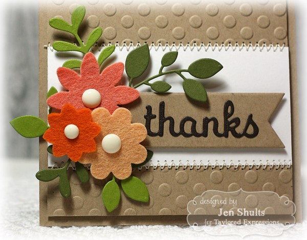 Thanks, Dies and Felt from Taylored Expressions