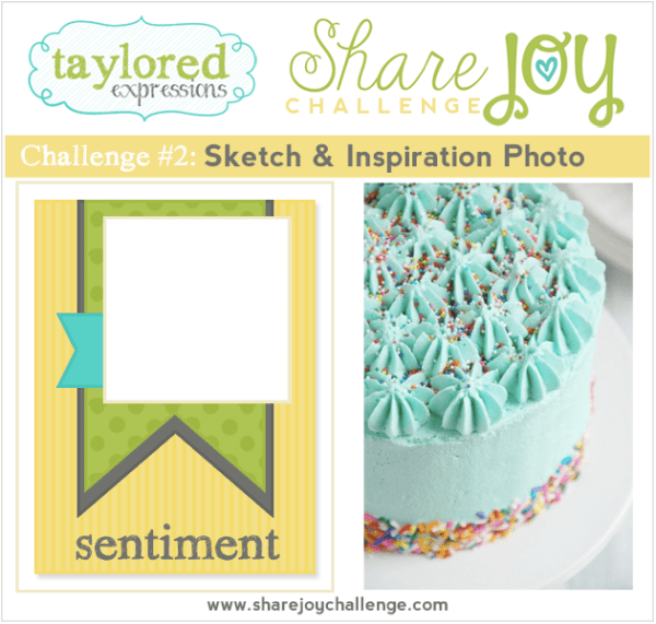 Share Joy Challenge 2 by Taylored Expressions