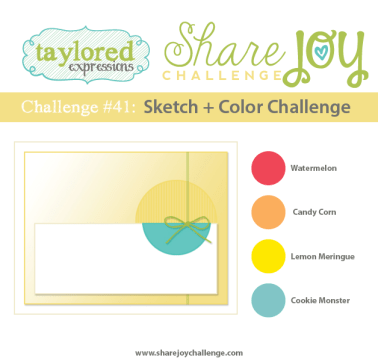 Share Joy Challenge 41 by Taylored Expressions