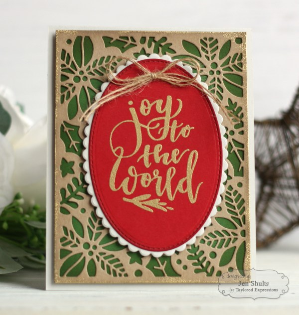 Joy to the World, handmade card by Jen Shults using stamps and dies from Taylored Expressions. deconstructingjen.com