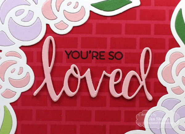 You're So Loved by Jen Shults, handmade card featuring stamps and dies from Taylored Expressions