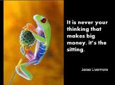 Jesse Livermore making money sitting