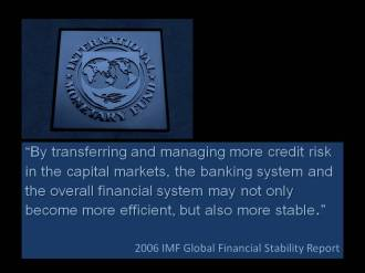 Quote 2006 IMF Global Financial Stability Report