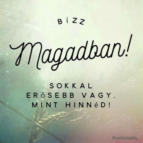 Ne halogass, alkoss Te is!