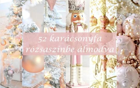 52 karácsonyfa - rózsaszínbe álmodva