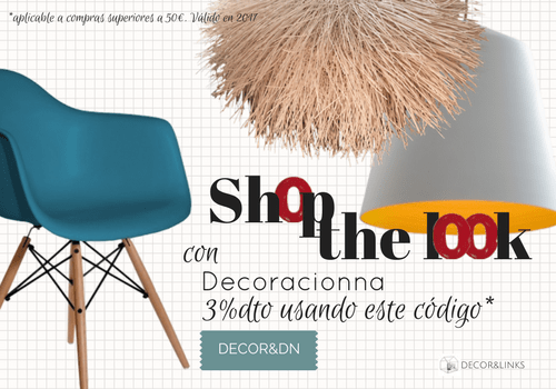 Shop the look con decor&links y decoracionna