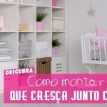 Como montar um quarto que cresça junto com o seu filho