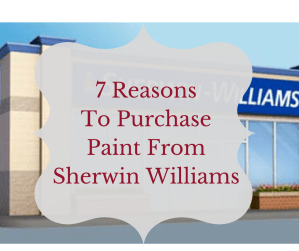 7 Reasons to Purchase Paint From Sherwin Williams