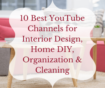 Best Youtube Channels For Interior Design Home Diy