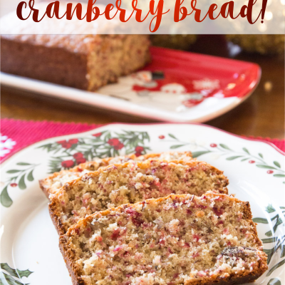 The Best Cranberry Bread Ever   Decorchick!®