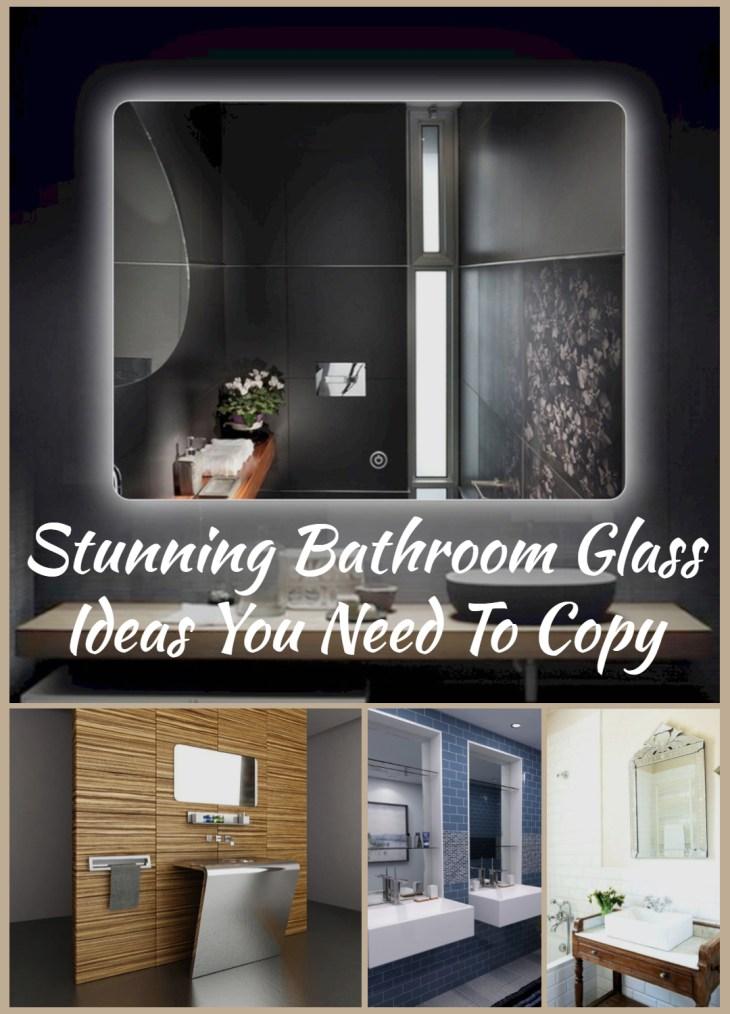 Stunning Bathroom Glass Ideas You Need To Copy