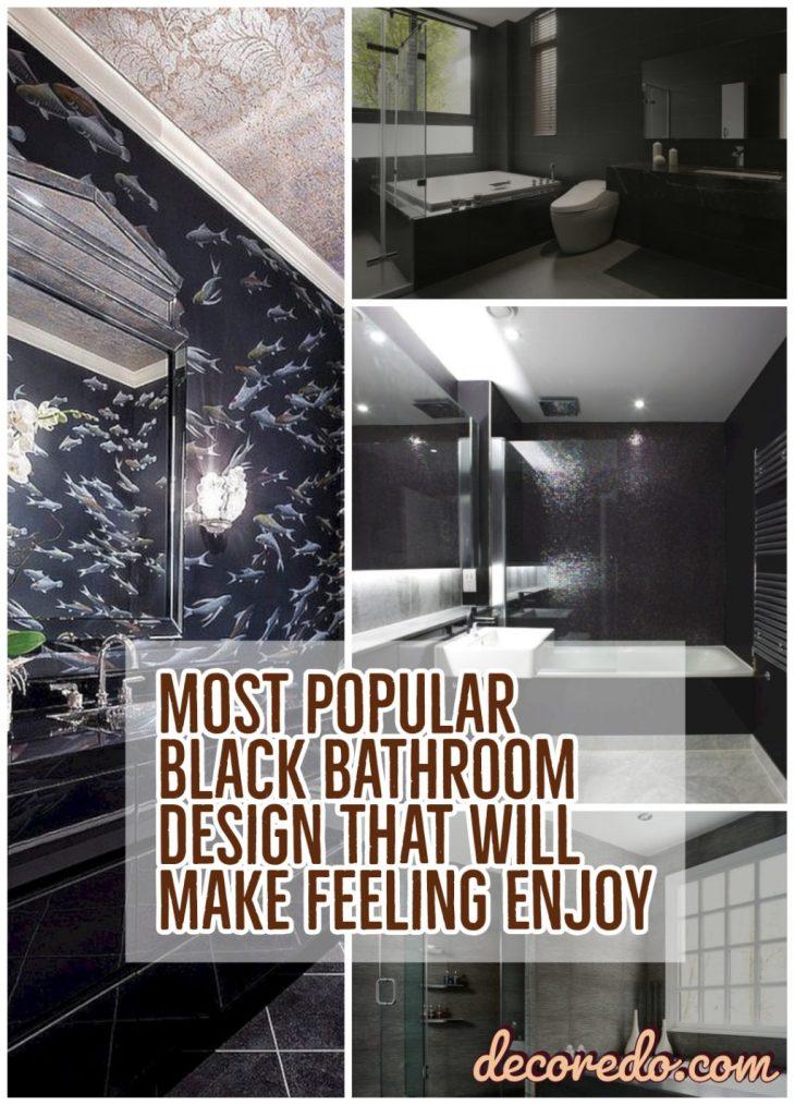 Most Popular Black Bathroom Design That Will Make Feeling Enjoy