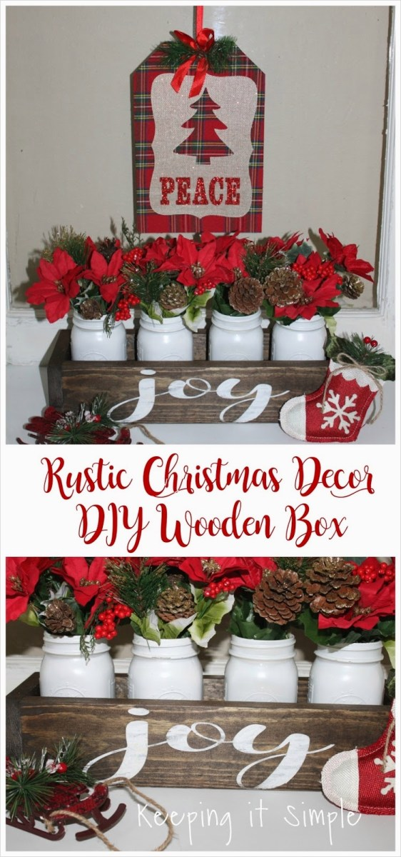 45 Diy Rustic Christmas Decorations 26 Rustic Christmas Decor Diy Wooden Box • Keeping It Simple 2