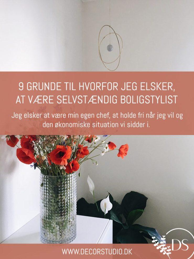 9 gode grunde til jeg elsker at være selvstændig boligstylist